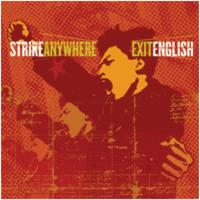 Strike Anywhere : Exit English