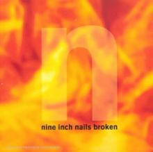 Nine Inch Nails : Broken