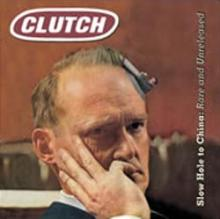 clutch_slow_hole_to_china_artwork