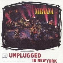 Nirvana : Unplugged in New York