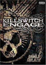killswitch engage : (set this) world ablaze