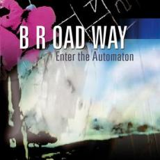broadway_enter_the_automaton.jpg