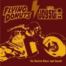 flying donuts vs joystix : this machine makes loud records