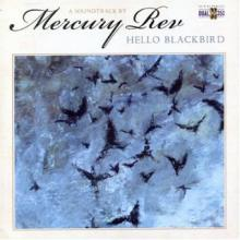 Mercury Rev - Hello blackbird