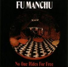 fu_manchu_no_one_rides_for_free.jpg