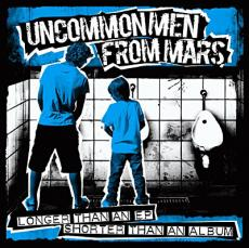 Uncommonmefrommars : Longer than an EP, shorter than an album