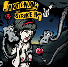 mighty worms strike !! 3