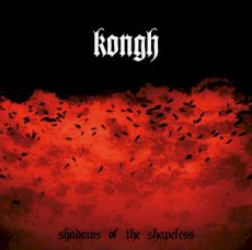 Kongh § Shadows of the shapeless