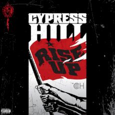 Download mp3 full flac album vinyl rip Armed & Dangerous - Cypress Hill - Rise Up (Vinyl, LP, Album)