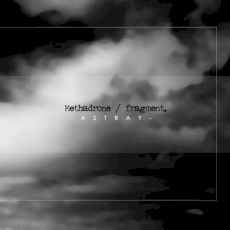 Methadrone | Fragment. - Astray