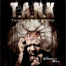 T.A.N.K - The Burden of Will