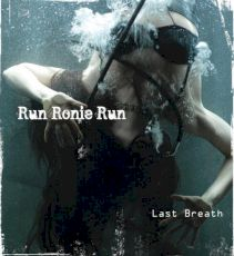 Run Ronie Run - Last breath