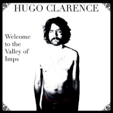 Hugo Clarence - Welcome to the valley of imps