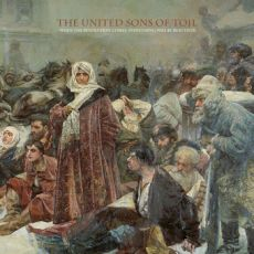 The United Sons Of Toil - When the revolution comes