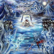 Assacrentis - Put them to fire and sword