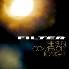 Filter - The sun comes out tonight