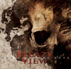 Sleazy Vieuw - Our fearsome acts