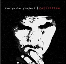 The Psyke Project - Guillotine