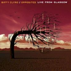 Biffy Clyro - Opposites : Live From Glasgow