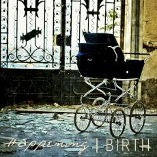 Happening - Birth