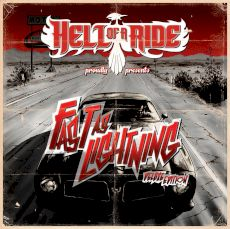 Hell of a Ride - Fast as lightning Deluxe Edition