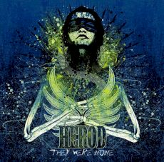 Herod - They were none