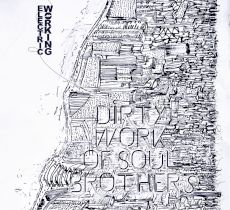 Dirty Work Of Soul Brother - Electric Working