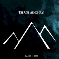 The One Armed Man - Black hills