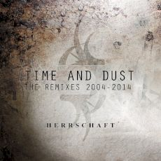 Herrschaft - Time and dust