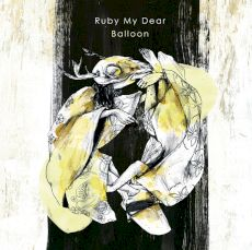 Ruby My Dear - Balloon