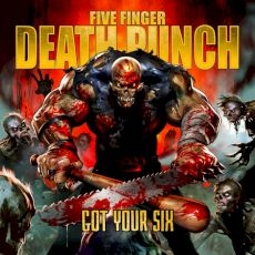 Five Finger Death Punch - Got your six