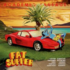 Fat Supper - Academic sausage