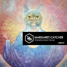 Margaret Catcher - Transhuman fever