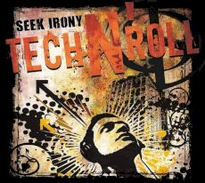 seek irony - Tech n' roll
