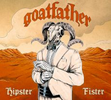 Goatfather - Hipster fister