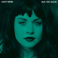 Can't Swim - Fail you again