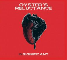 Oyster Reluctance - Insignificant