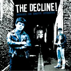 the decline - heroes of empty streets