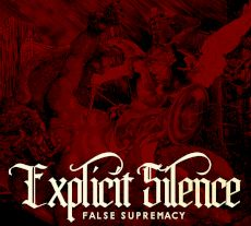 Explicit Silence - false supremacy
