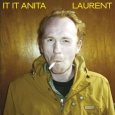 It It Anita - Laurent