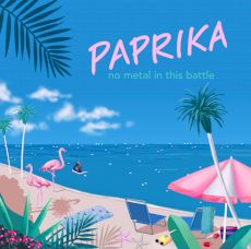 No Metal In This Battle - Paprika