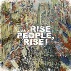 Rise People Rise ! - ...and Rise people rise !