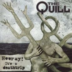 the quill - Hooray! It's a deathtrip