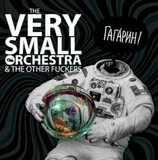 The Very Small Orchestra - Gagarine