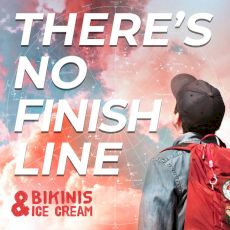 Bikinis & Icecream - There's no finish line