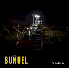 Bunuel - The easy way out