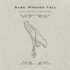 Dark Wooden Cell - Gives you the gory glory