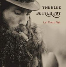 The Blue Butter pot - Let them talk