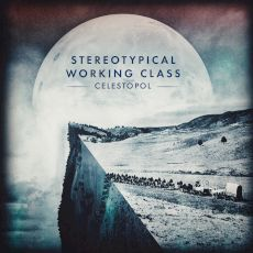 Stereotypical Working Class - Celestopol