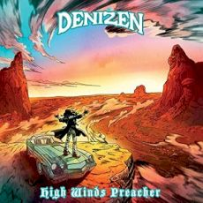Denizen - High winds preacher